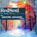 RedSoul - Oh Baby (Heart Of Love) (Main Mix)