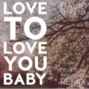 David Vendetta - Love To Love You Baby (Eight Suns & Arikakito Remix)