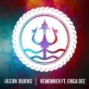 Jason Burns feat. Erica Dee - Remember (Club Mix)
