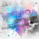 Jake Tayler, DJ L.a.m.c - Freedom!