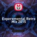 DJ Tara - Experemental Retro Mix 2015 ()