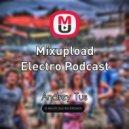 AndreyTus - Mixupload Electro Podcast # 9