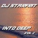 DJ Starfrit - Into Deep (vol.2)