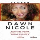 Dawn Nicole - Closer (Joeflame Remix)