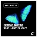 Sergio Gusto - The Last Flight