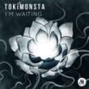 Tokimonsta - I'm Waiting (Original mix)
