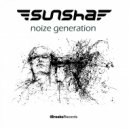 Sunsha - Noize Generation (Original Mix)