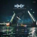 Kexit - To Sankt Petersburg With Love (Original mix)