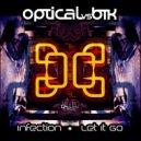 Optical & BTK - Infection (Original mix)