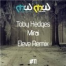 Toby Hedges - Mirai (Eleve Remix)