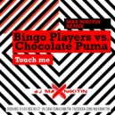 Bingo Players vs Chocolate Puma - Touch Me (MAX NIKITIN Remix)
