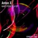 Anton X - 50 Sushis (Original Mix)