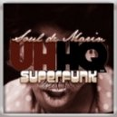 Soul De Marin - Superfunk (Original Mix)