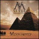 V.F.M.style  - Mentuhotep (Original mix)