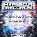 Shockwaves - Memories (Original Mix)