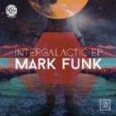 Mark Funk - Intergalactic (Original Mix)