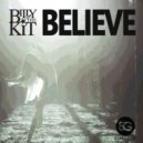 Billy The Kit - Believe (cj stone & milonl mix)