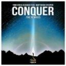 Tom Ven & Dzasko feat. Matthew Steeper - Conquer