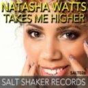 Natasha Watts Ft. DJ Marcus - Takes Me Higher (Original Mix)