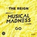 The Reign - Go (Original Mix)