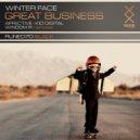 Winter Face - Great Business (Original VIP Mix)