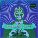 Macho, SONEK - Lucha De Apuesta (Original mix)