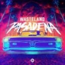 Wasteland - Pasadena (Original mix)