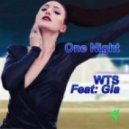 WTS feat. Gia  - One Night (The Scene Kings Club Remix)