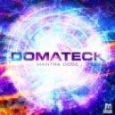 Domateck - Mantra Dose (Original mix)