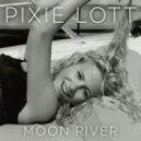 Pixie Lott - Moon River (Original mix)