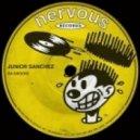 Junior Sanchez - Da Groove (Original Mix)
