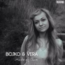 Bojko & Vera - Made of Glass (Deep Mix)
