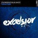 LTN, Blue Ghost - Toss & Turn (Extended Mix)