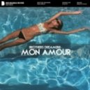 Brothers Dreamers - Mon Amour