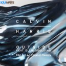 Calvin Harris feat Ellie Goulding - Outside (Fly & Leo Grand Remix)