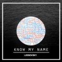 Lessovsky - Know My Name