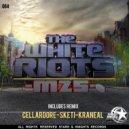 The white riots, Cellardore - M25