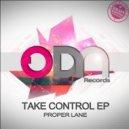Proper Lane - Take Control (Original Mix)