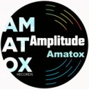 Amatox - Amplitude