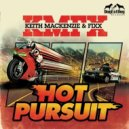 DJ Fixx, Keith Mackenzie - Hot Pursuit (Original Mix)