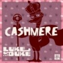 Luke Da Duke - Cashmere (Original mix)