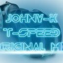 Johny-K - T-Speed (Original Mix)