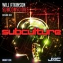Will Atkinson - Subconscious (Original Mix)