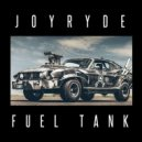 Joyryde - Fuel Tank (Original mix)