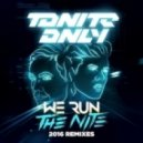 Tonite Only - We Run The Night 2016 (Club Killers Remix)
