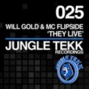 WILL GOLD, MC FLIPSIDE - They Live (Original mix)
