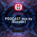 OR-BEATS - PODCAST mix by (Exzotic)