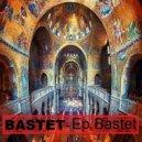 Bastet - Passion (Original mix)