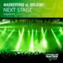 MaxRevenge, Dolaske - Next Stage (Original Mix)