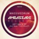Massivedrum - Get Back (Original Mix)
